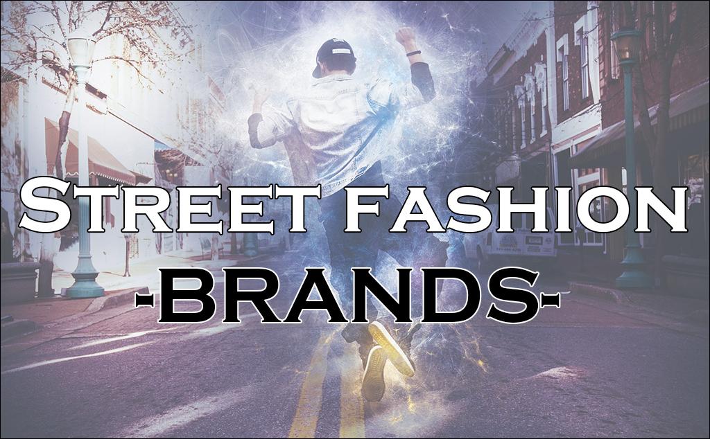 ストリートファッションメンズブランドまとめ